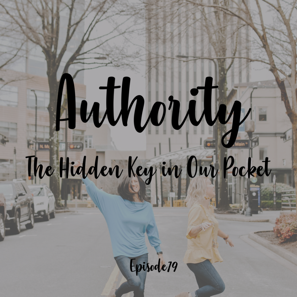 Authority The Hidden Key in Our pocket a cup full of hope podcast