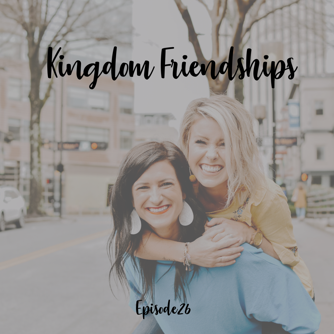 A Cup Full of Hope Podcast - Kingdom Friendships