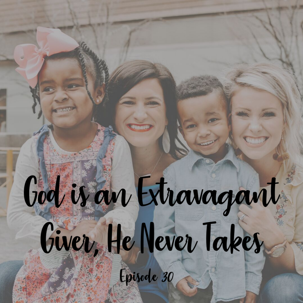 God is an Extravagant Giver, He never takes