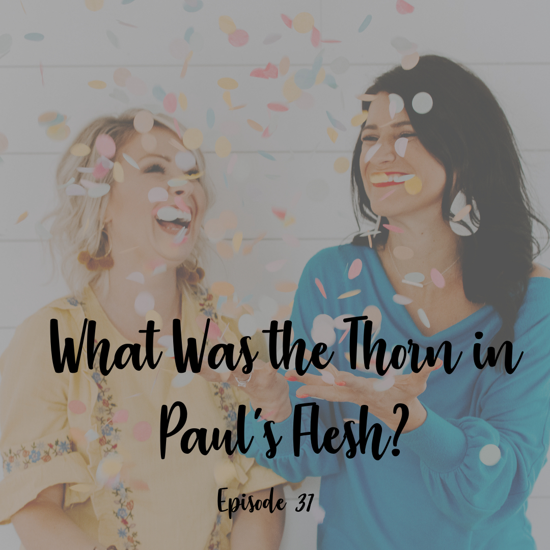 Thorn in paul's flesh a cup full of hope podcast