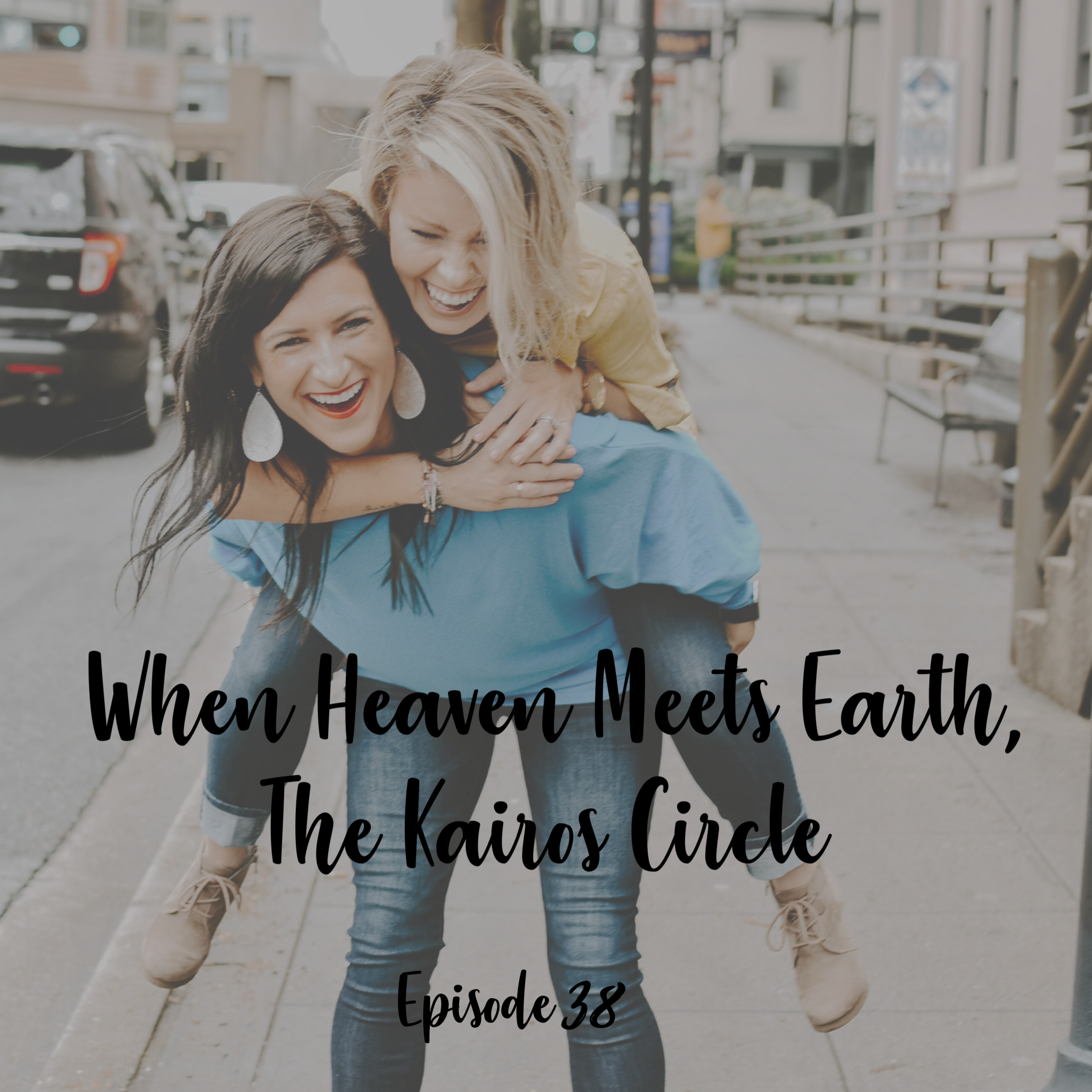 a cup full of hope podcast when heave meets earth the kairos circle