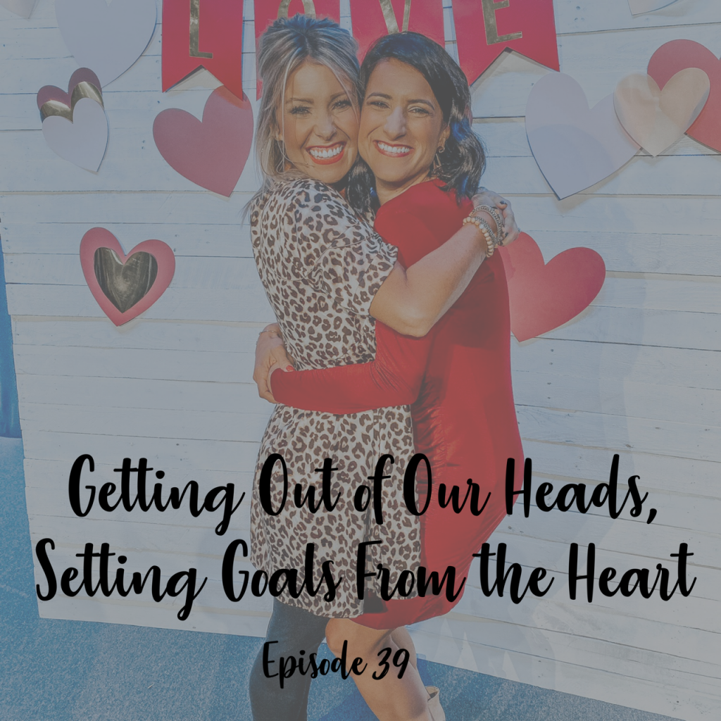 setting goals from the heart a cup full of hope podcast