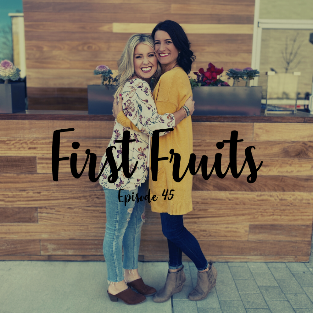 A Cup Full of Hope Podcast firstfruits