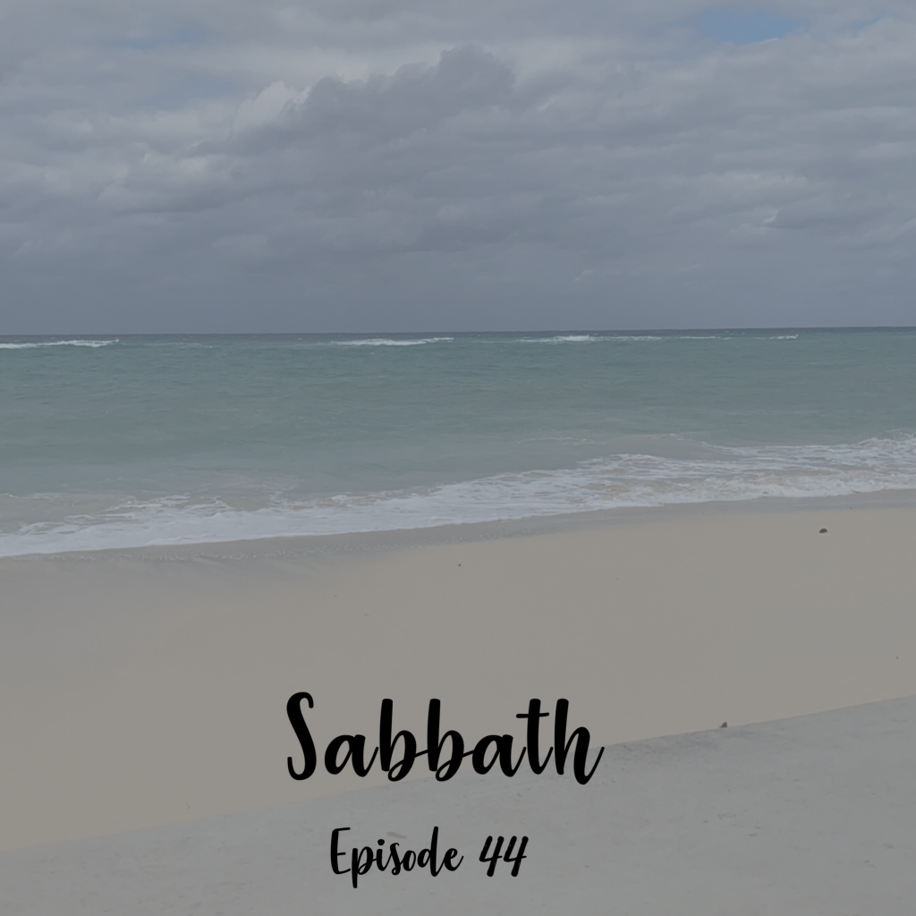 Sabbath Rest a cup full of hope podcast