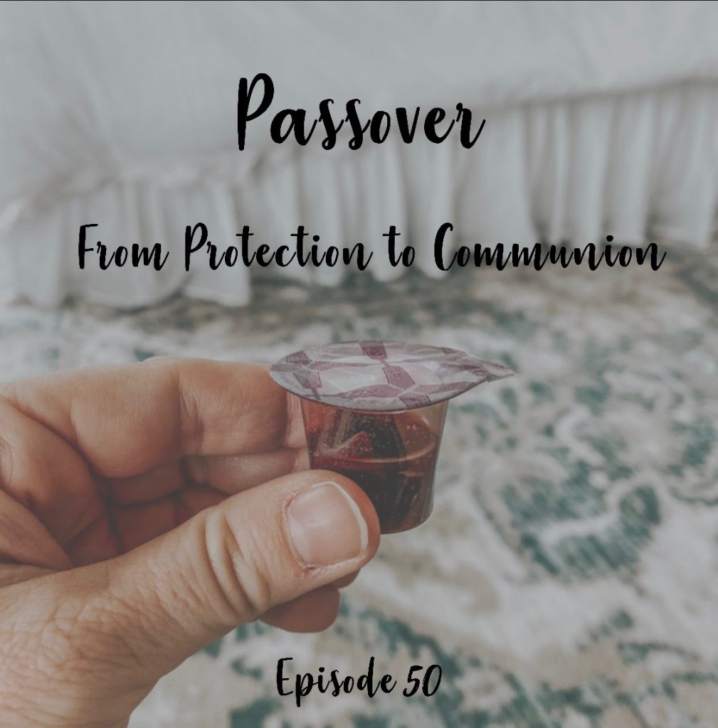 Passover from protection to communion a cup full of hope