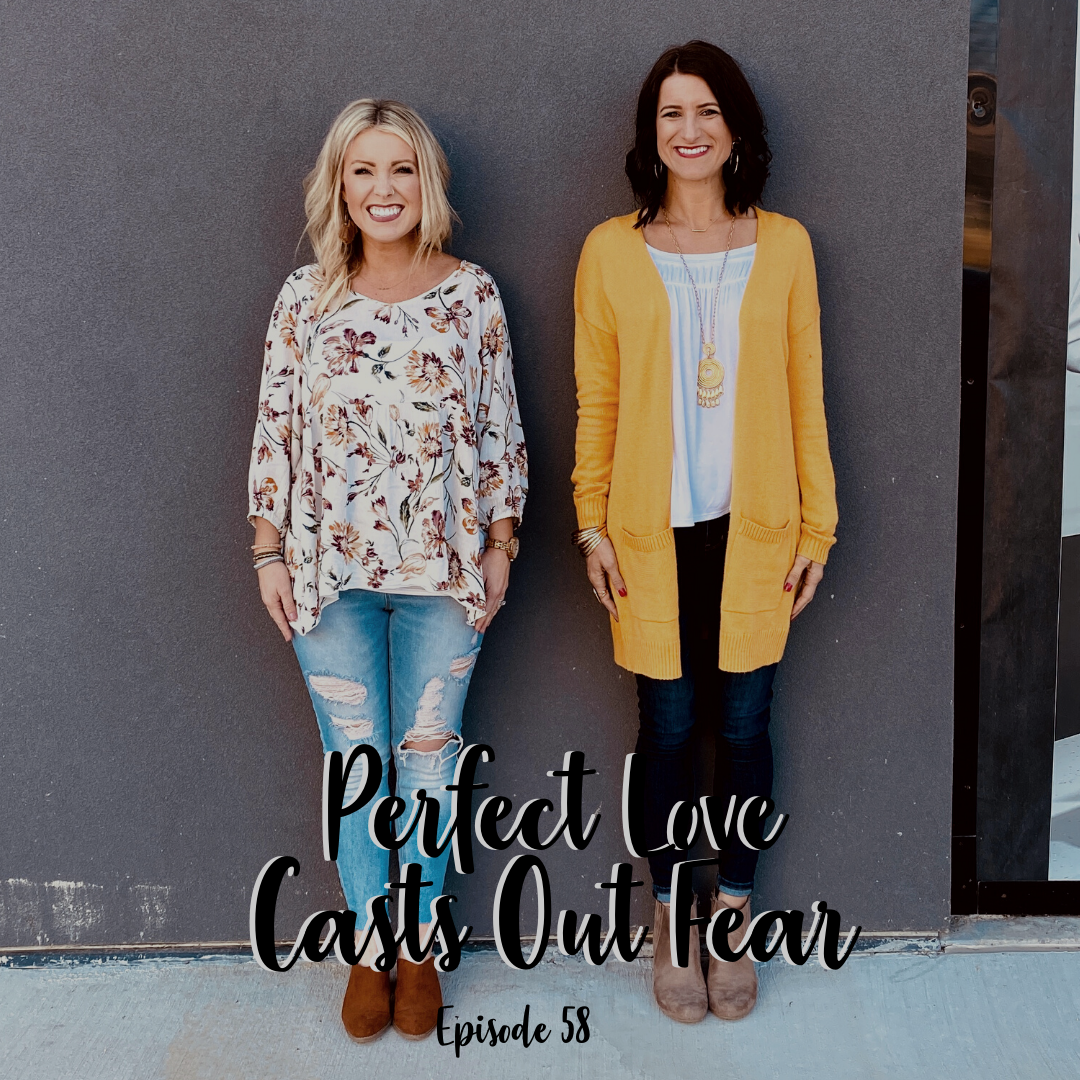 A Cup Full of Hope Podcast perfect love casts out fear 1