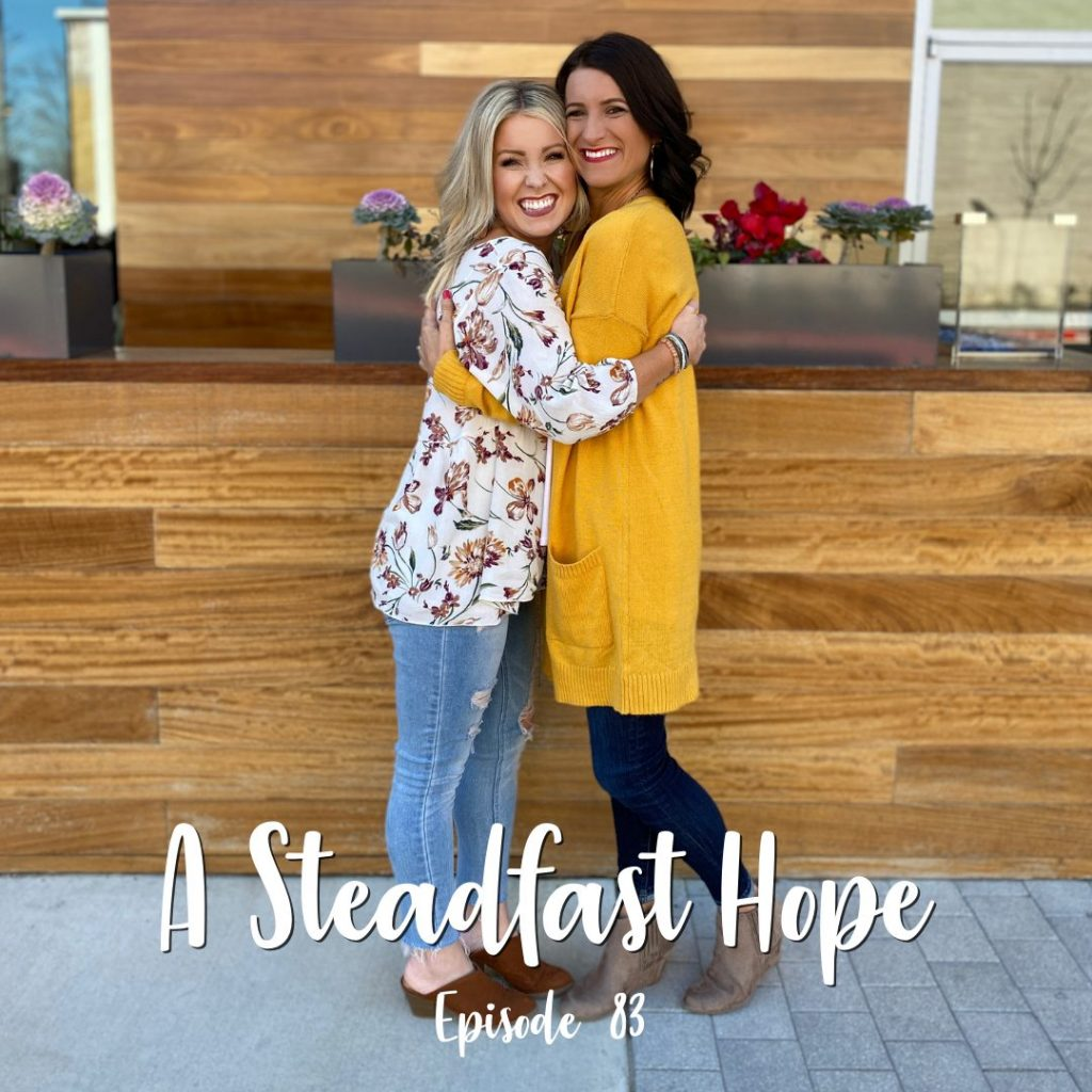 A Cup Full of Hope Podcast-a steadfast hope
