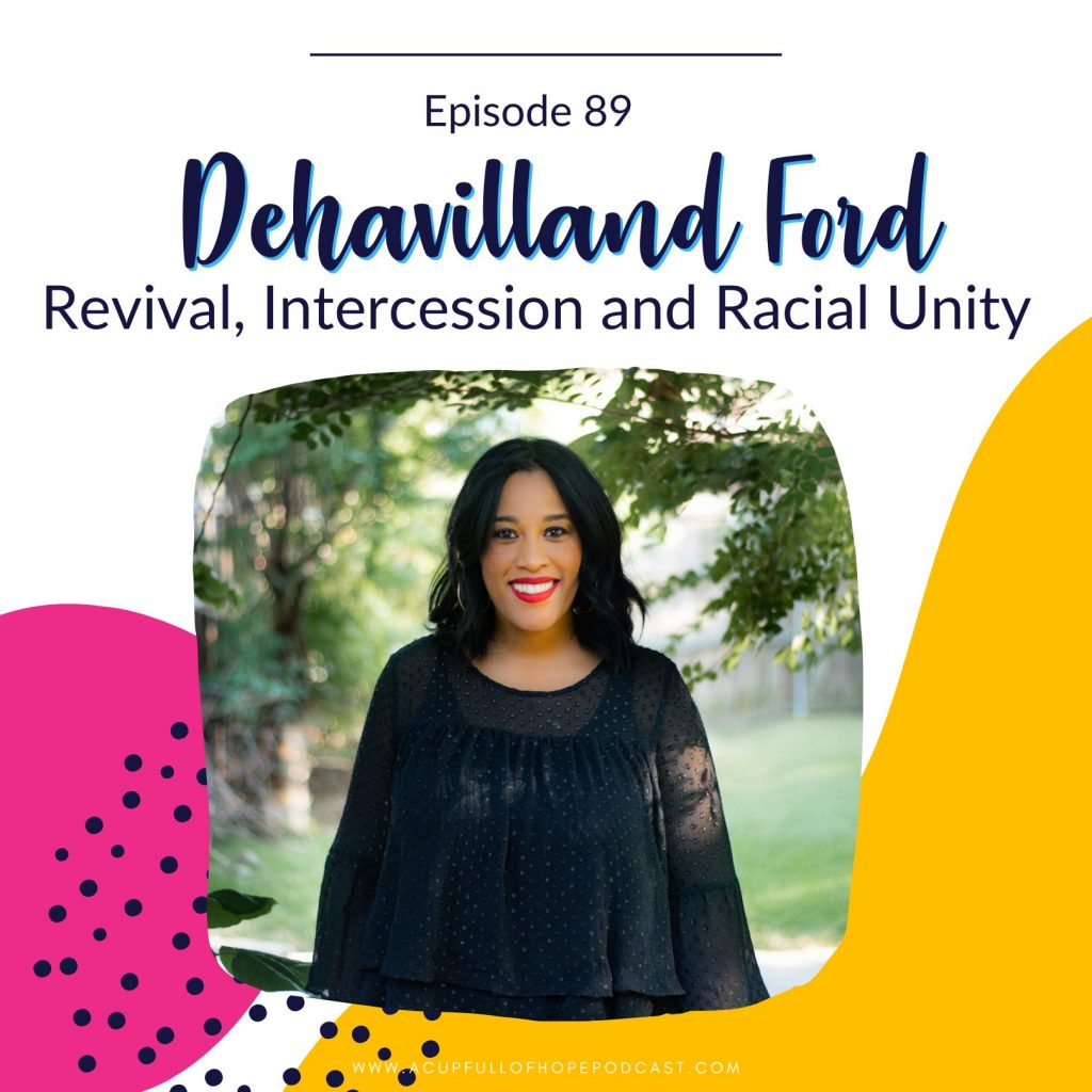 A Cup Full of Hope Podcast DEHAVILLAND FORD