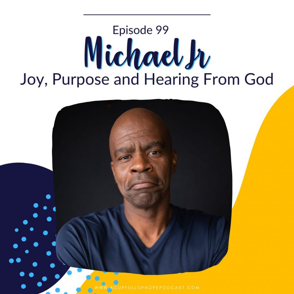 michael jr a cup full of hope podcast