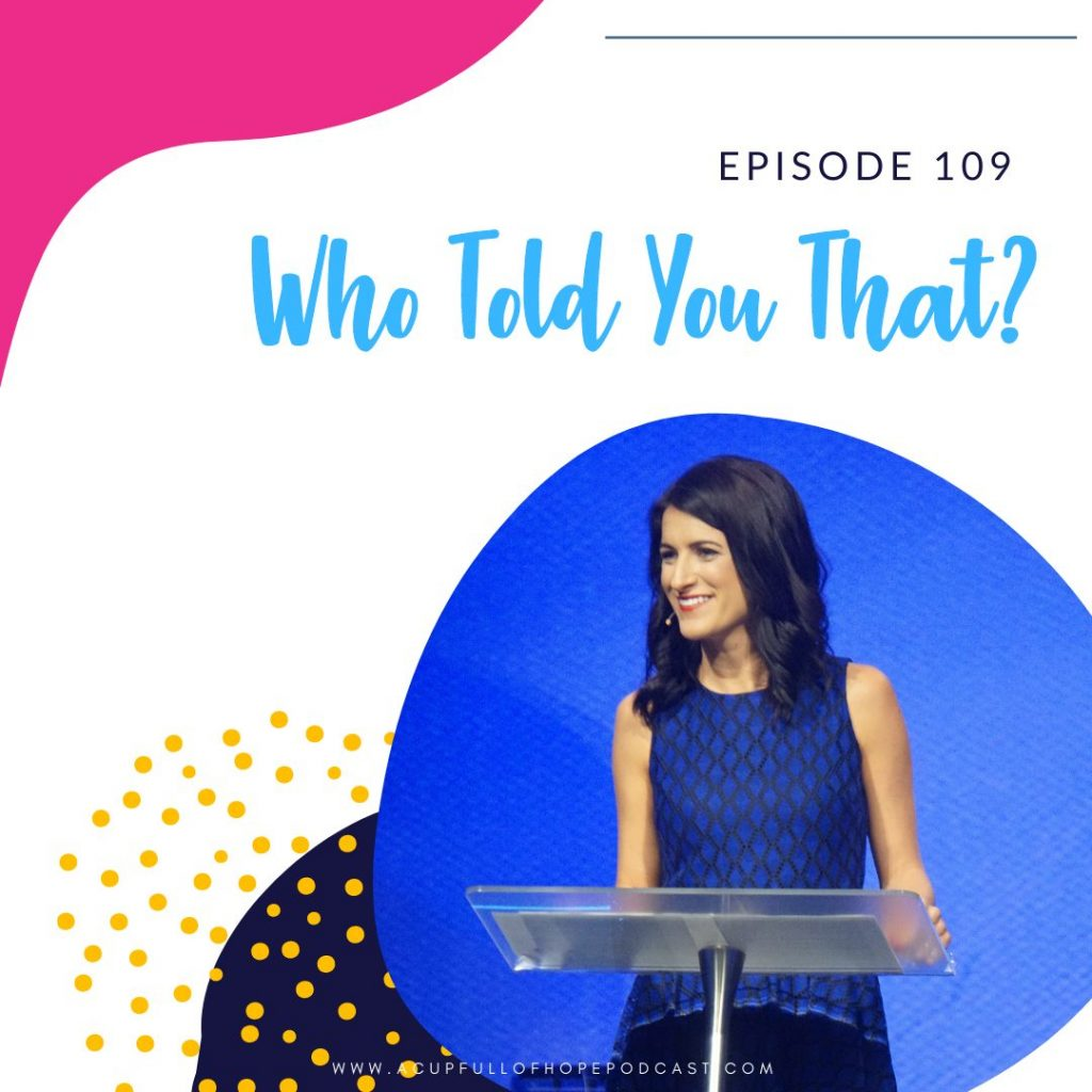 who told you that you were naked a cup full of hope podcast